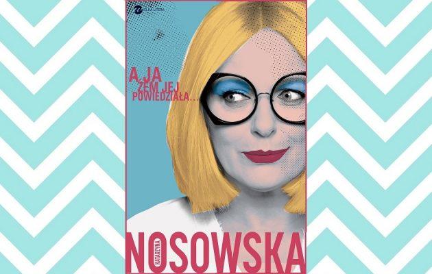A ja żem jej powiedziała... Recenzja książki. Kup książkę w TaniaKsiążka.pl