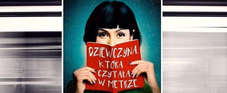 Dziewczyna, która czytała w metrze. Recenzja ksiązki. Sprawdź w TaniaKsiążka.pl