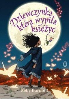 Zestawienie książek na lato. Dziewczynka, która wypiła księżyc. Sprawdź w TaniaKsiążka.pl