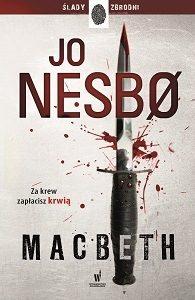 Macbeth Jo Nesbo - sprawdx w TaniaKsiazka.pl >