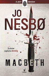 Macbeth Jo Nesbo. Recenzja książki. Książka w TaniaKsiazka.pl
