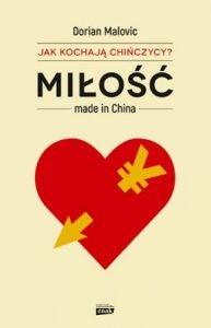 Miłość made in China - zobacz na taniaksiazka.pl