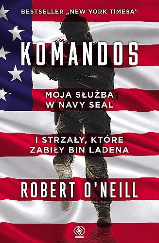Komandos Roberta O'Neilla. Sprawdź w TaniaKsiażka.pl