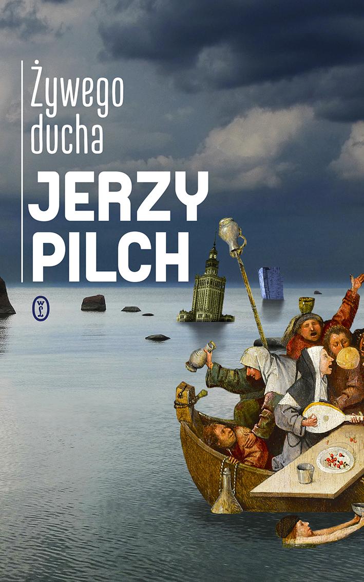 Żywego ducha Jerzy Pilch