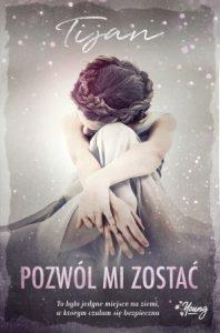 Pozwól mi zostać - kup na TaniaKsiazka.pl