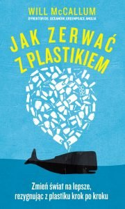 Jak zerwać z plastikiem - kup na TaniaKsiazka.pl