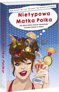 Nietypowa Matka Polka - kup na TaniaKsiazka.pl