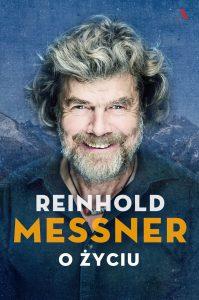 Biografia Reinholda Messnera O życiu - zobacz na TaniaKsiazka.pl