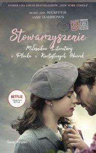 Film Stowarzyszenie Miłośników Literatury na Netflixie! Powieść znajdź na TaniaKsiazka.pl!