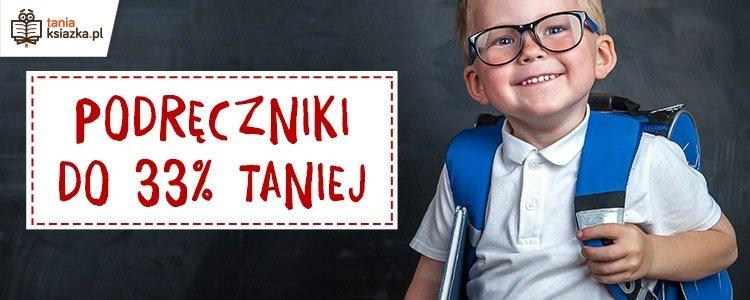 Back to school 2018/2019. Tanie podręczniki w TaniaKsiazka.pl