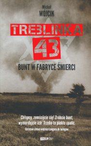 Recenzja książki Treblinka 43. Powieść znajdź na TaniaKsiazka.pl!