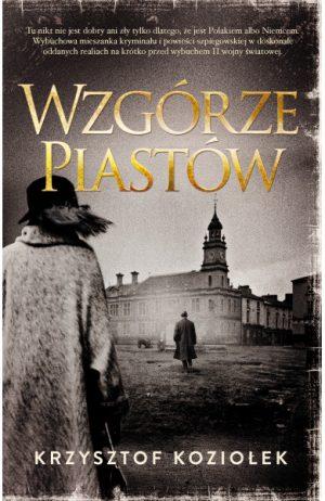 Wzgórze Piastów Krzysztof Koziołek - sprawdź na TaniaKsiazka.pl!