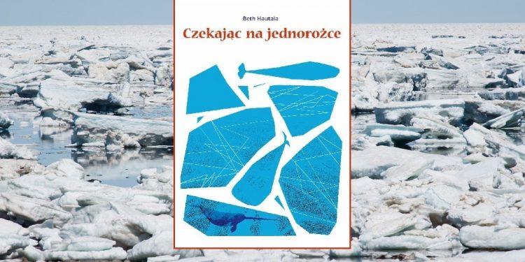 Recenzja książki Czekając na jednorożce. Książka w TaniaKsiazka.pl