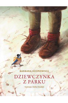 Lektury szkolne 2018/2019. Dziewczynka z parku. Sprawdź w TaniaKsiazka.pl
