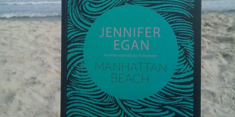Jennifer Egan Manhattan Beach. Recenzja przedpremierowa. Kup książkę w TaniaKsiazka.pl