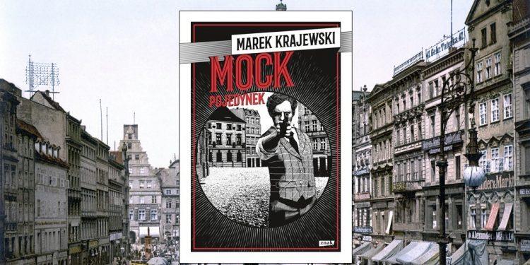 Nowość: Mock. Pojedynek. Prequel serii Krajewskiego w TaniaKsiazka.pl