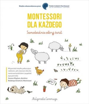Montessori dla każdego - ksiażkę znajdziecie na TaniaKsiazka.pl!