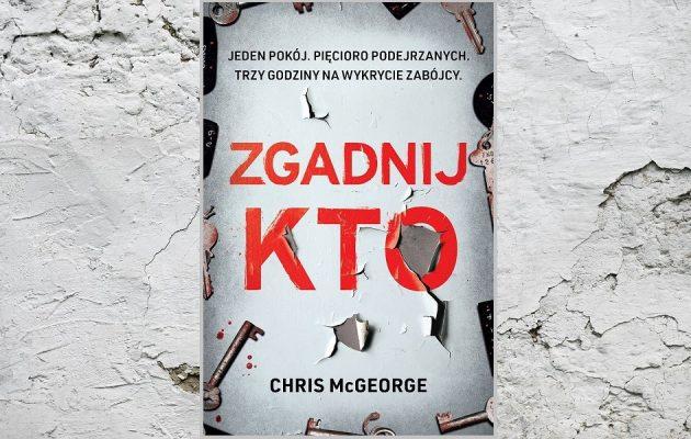 Zgadnij kto Chrisa McGeorge'a. Patronat CoPrzeczytac.pl