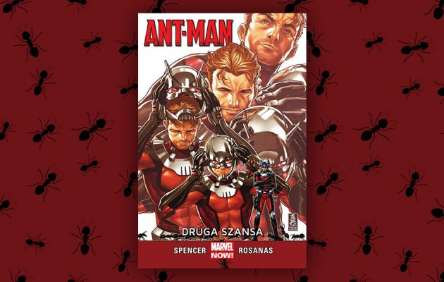 Ant-Man: Druga szansa - recenzja komiksu