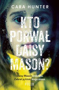 Kto porwał Daisy Mason - kup na TaniaKsiazka.pl