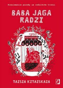 Baba Jaga radzi - sprawdź na taniaksiazka.pl