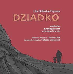 Dziadko - Ula Orlińska-Frymus
