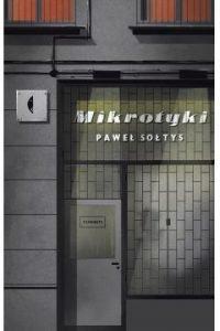 Mikrotyki Paweł Sołtys - sprawdź w TaniaKsiazka.pl