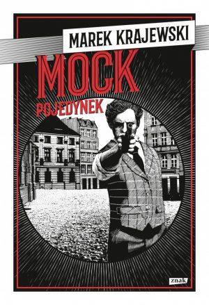 Mock. Pojdeynek Marek Krajewski - znajdź na TaniaKsiazka.pl