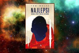 Recenzja książki Najlepsi. Kowboje, którzy polecieli w kosmos