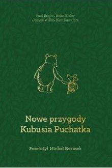 Nowe Przygody Kubusia Puchatka. Sprawdź w TaniaKsiazka.pl >>