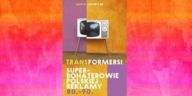 Recenzja książki Transformersi