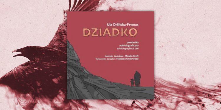 Dziadko Ula Orlińska-Frymus - recenzja książki