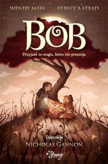 Książki dla dzieci w wieku 6-8 lat. Bob. Sprawdź w TaniaKsiazka.pl