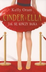Cinder i Ella. Tak się kończy bajka - kup na TaniaKsiazka.pl