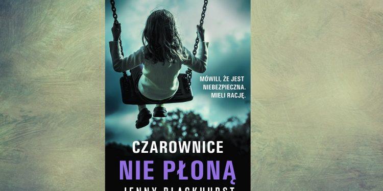 Czarownice nie płoną - zobacz na TaniaKsiazka.pl