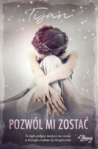 Pozwól mi zostać - zobacz na TaniaKsiazka.pl