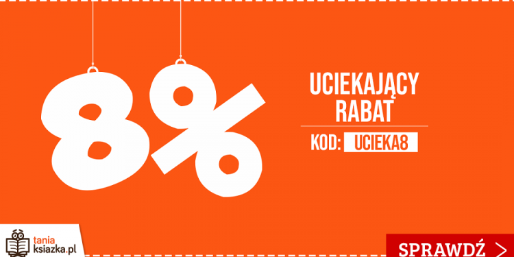 Mamy dla Was kod rabatowy do Księgarni TaniaKsiazka.pl