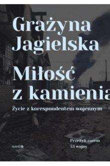 53 wojny. Film inspirowany książką Miłość z kamienia. Sprawdź ją w TaniaKsiazka.pl