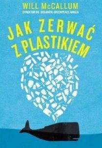 Jak zerwać z plastikiem? dowiecie się na taniaksiazka.pl