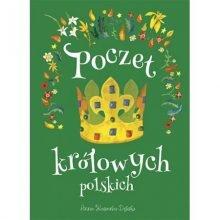 Poczet królowych polskich znajdź na taniaksiazka.pl
