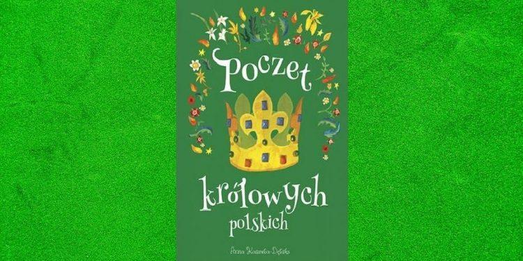 Recenzja książki Poczet królowych polskich