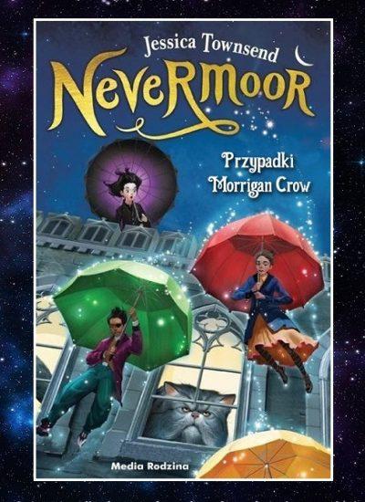 Recenzja książki Nevermoor. Przypadki Morrigan Crow. Sprawdź w TaniaKsiazka.pl >>