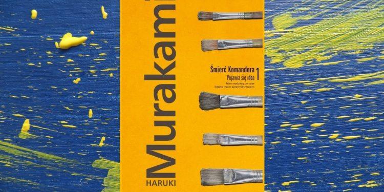 Premiera: Śmierć Komandora. Pojawia się idea Murakamiego w TaniaKsiazka.pl >>