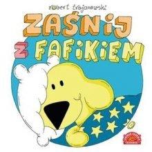 Zaśnij z Fafikiem. Sprawdź w TaniaKsiazka.pl >>
