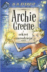 Archie Greene i sekret czarodzieja - kup na TaniaKsiazka.pl