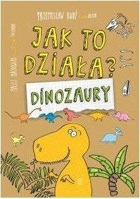 Dinozaury. Jak to działa - kup na TaniaKsiazka.pl