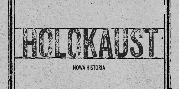 Holokaust. Nowa historia - kup na TaniaKsiazka.pl