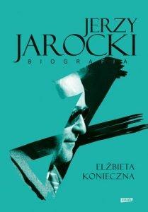 Jerzy Jarocki. Biografia - sprawdź na TaniaKsiazka.pl