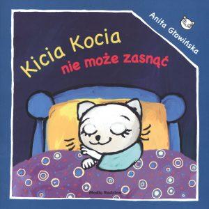 Kicia Kocia nie może zasnąć - zobacz na TaniaKsiazka.pl
