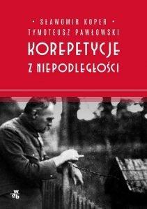Korepetycje z niepodległości - kup na TaniaKsiazka.pl